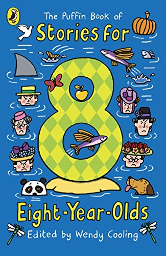 The Puffin Book of Stories for Eight-year-olds (Young Puffin Read Aloud)