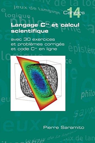 Langage C++ et calcul scientifique par Pierre Saramito