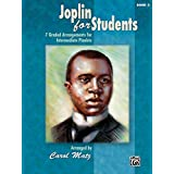 Image of Joplin for Students, Bk 3: 7 Graded Arrangements for Intermediate Pianists (Graded Joplin) - Comparsion Tool