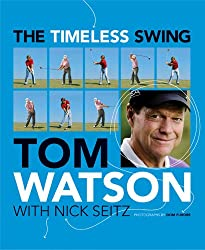The Timeless Swing (with embedded videos) (English Edition)
