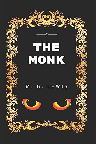 Price comparison product image The Monk: By Matthew Gregory Lewis - Illustrated