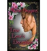 { TRUE LOVE'S DECEPTION } By Higgins, Marie ( Author ) [ Apr - 2013 ] [ Paperback ]
