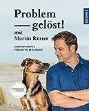 Problem gelöst! mit Martin Rütter: Unerwünschtes Verhalten beim Hund