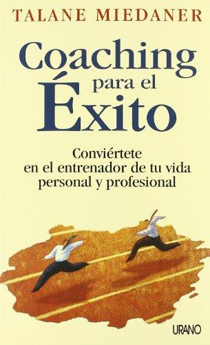 Coaching para el éxito (Crecimiento personal) por Talane Miedaner