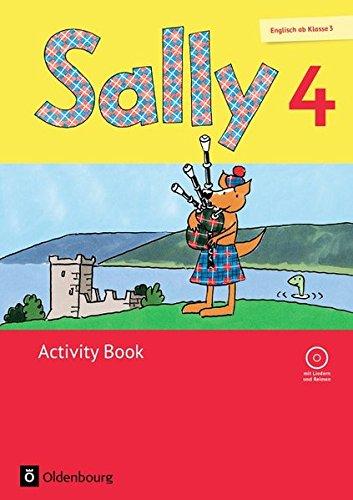 Sally - Englisch ab Klasse 3 - Allgemeine Ausgabe (Neubearbeitung): 4. Schuljahr - Activity Book: Mit Audio-CD und Portfolio-Heft