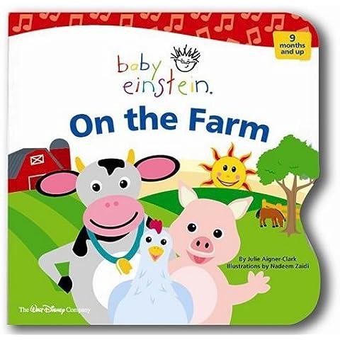 Baby Einstein: On the Farm [With Book]
