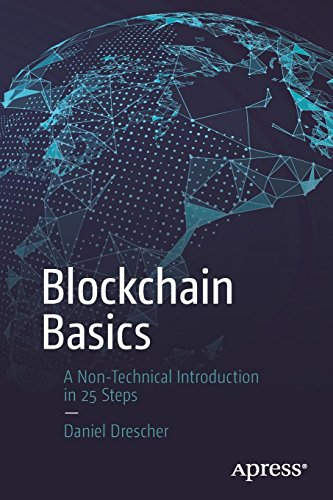 Blockchain Basics: A Non-Technical Introduction in 25 Steps por Daniel Drescher