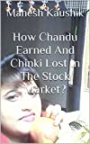 #1: How Chandu Earned And Chinki Lost In The Stock Market?
