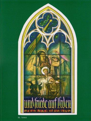 (Und Friede auf Erden: Sammlung der bekanntesten Weihnachtslieder mit unterlegtem Text. Klavier.)
