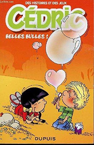 Cédric - Belles bulles ! - Des histoires et des jeux - petit fascicule promotionnel avec crayon