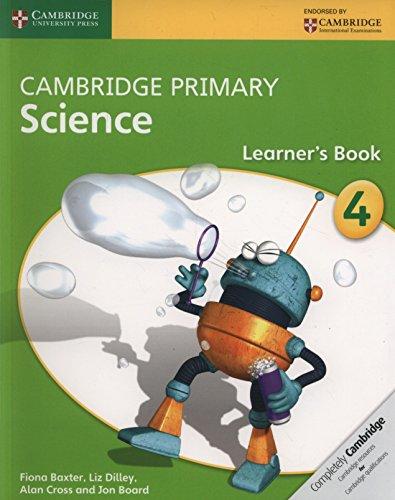 Cambridge primary science. Stage 4. Per la Scuola media. Con espansione online. Con libro: Learner's book por Joan Board