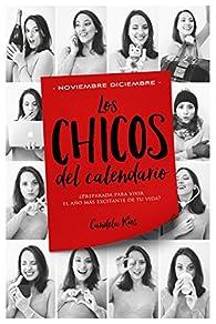 Los chicos del calendario 5: Noviembre y diciembre par Candela Ríos