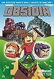 Obsidia: Une aventure inédite dans l'univers de Minecraft