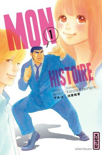 Mon histoire Vol.1 par KAWAHARA Kazune