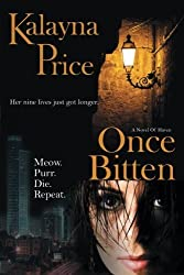 Once Bitten: The Haven Series: Volume 1 (Novel of Haven) by Kalayna Price (2009-01-15)