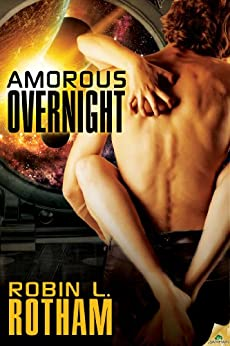 Amorous Overnight by [Rotham, Robin L.]