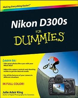Nikon D300s For Dummies de [King, Julie Adair]