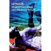 Les Salauds du lac (Le Poulpe t. 278)