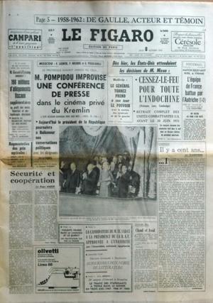 FIGARO (LE) N? 8107 du 08-10-1970 1958 - 1962 - DE GAULLE ACTEUR ET TEMOIN MOSCOU - POMPIDOU IMPROVISE UNE CONFERENCE DE PRESSE DANS LE CINEMA PRIVE DU KREMLIN PAR LACONTRE - MACAIGNE ET PERIER-DAVILLE LE PRESIDENT POURSUIVRA A BAIKONOUR SES CONVERSATIONS POLITIQUES AVEC LES DIRIGEANTS SOVIETIQUES PAR FAIZANT - ENTRETIENS AVEC LES SYNDICATS - GISCARD D'ESTAING FAIT DES ANNONCES PAR MARIANO BOLIVIE - LE GENERAL TORREZ PREND A SON TOUR LE POUVOIR - LES ETATS-UNIS ATTENDAIENT LE...