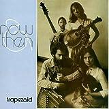 Songtexte von Trapezoid - Now & Then