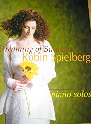 Dreaming of Summer by Robin Spielberg (2000-12-08)