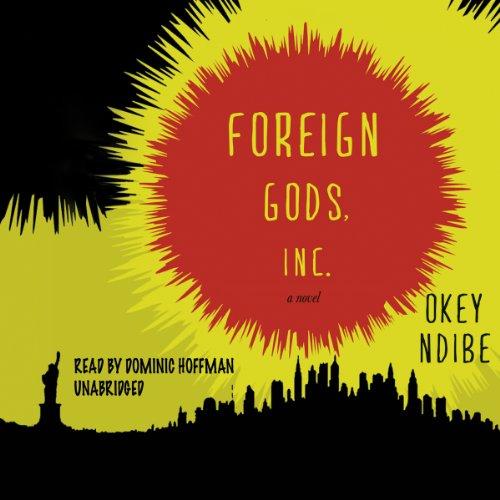Foreign Gods, Inc.  Audiolibri