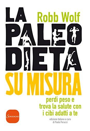 rivoluzionaria dieta paleolitica fitness