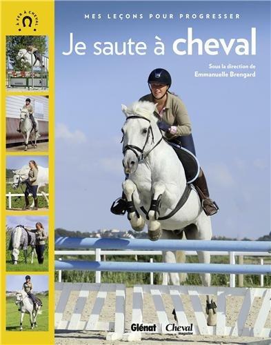 Je saute à cheval par Emmanuelle Brengard, Collectif