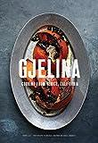 Gjelina: California Cooking from Venice Beach