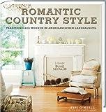 Romantic Country Style: Traditionelles Wohnen im amerikanischen Landhausstil