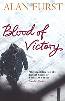 Blood of Victory by [Furst, Alan]