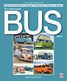 The Volkswagen Bus Book: Type 2 Transporter * Camper for sale  Delivered anywhere in UK