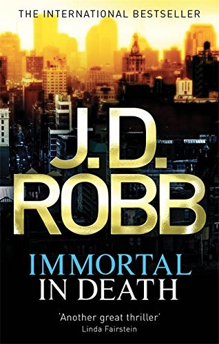 Immortal In Death: 3 by J. D. Robb (2010-11-04)