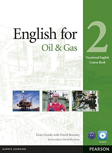 English for Oil & Gas 2 Course Book with CD-ROM (Vocational English Series) by Evan Frendo (2013-03-15)