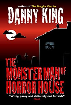 The Monster Man of Horror House (English Edition) di [King, Danny]