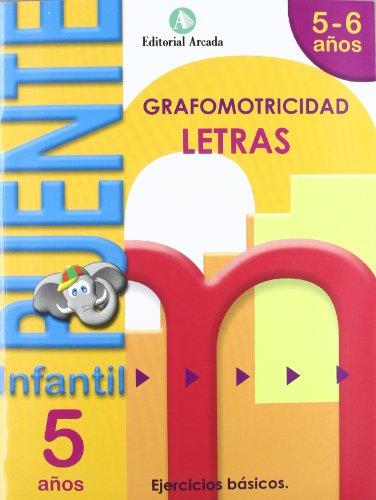 Puente. Letras. Cuaderno De Grafomotricidad. E.I. 5 (Puente Infantil)