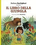Il libro della giungla da Rudyard Kipling. Ediz. a colori