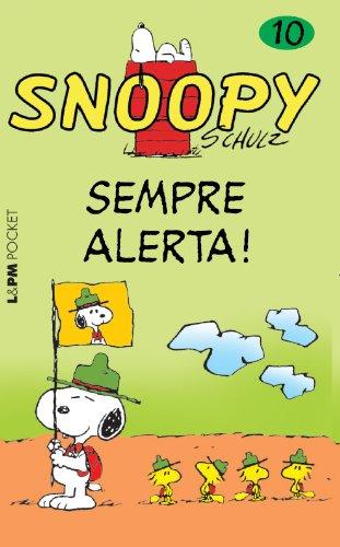 Snoopy 10. Sempre Alerta! - Coleção L&PM Pocket (Em Portuguese do Brasil)
