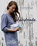 [Handmade Style: 23 Must-Have Basics to Stitch, Use and Wear] [By: Graham, Anna] [May, 2015]