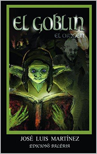 El Goblin: El Origen (Ficcion nº 1)