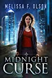 Midnight Curse (Disrupted Magic Book 1) by Melissa F. Olson