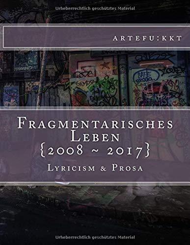 Fragmentarisches Leben: {2008 ~