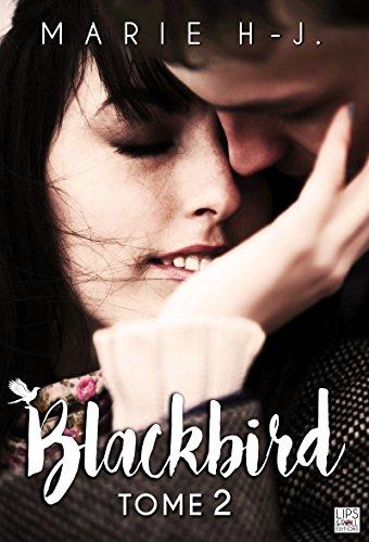BlackBird - Tome 2 par [H.J, Marie]