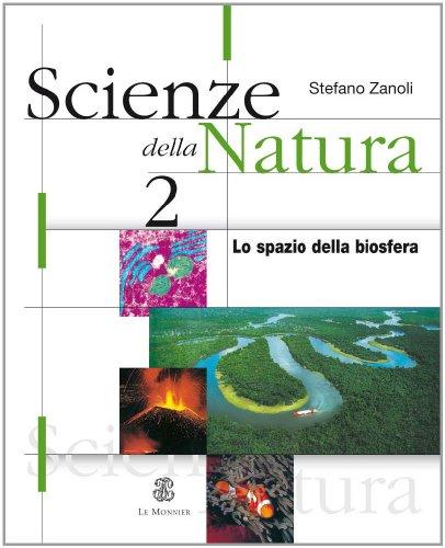 Scienze della natura. Per le Scuole superiori: 2