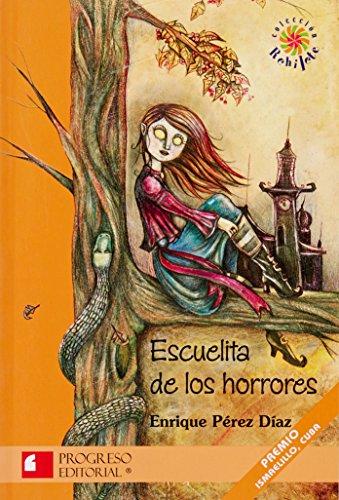 Escuelita de los horrores/The School of Horror (Rehilete) por Enrique Perez Diaz