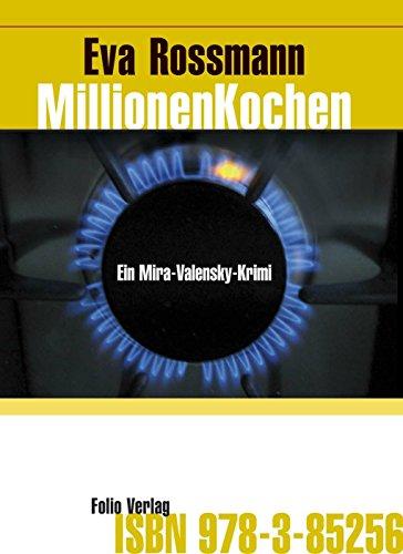 MillionenKochen: Ein Mira-Valensky-Krimi