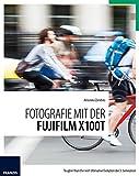 Fotografie mit der Fujifilm X100T: Tougher than the rest! Ultimative Evolution der 3. Generation