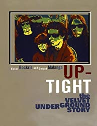 Up-Tight: The Velvet Underground Story by Victor Bockris (2003-10-06)