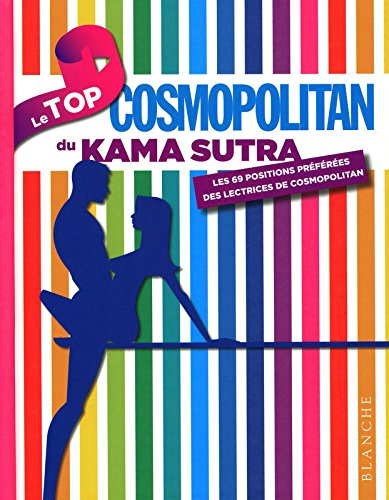 Le Top du Kama Sutra par Pierre Humeau, Collectif