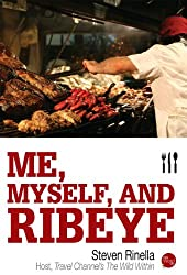 Me, Myself, and Ribeye (English Edition)